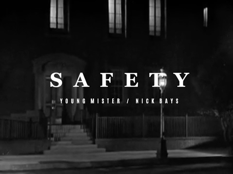 """Young Mister - """"Safety"""" (feat. Nick Bays)"""
