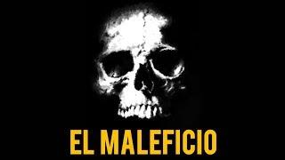 EL MALEFICIO (HISTORIAS DE BRUJERÍA)