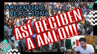 ARGENTINO REACCIONA ASI RECIBEN A AMLO !