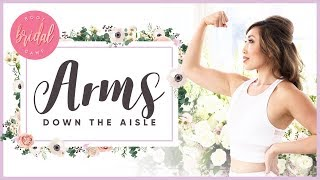 How to Get Great Arms Down the Aisle | BRIDAL BOOTCAMP
