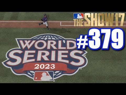 WORLD SERIES! | MLB The Show 17 | Road To The Show #379