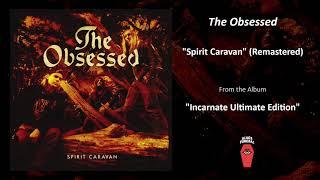 "The Obsessed ""Spirit Caravan"" (Remastered)"