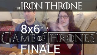 "Game of Thrones 8x6 - ""The Iron Throne"" REACTION Part 1"