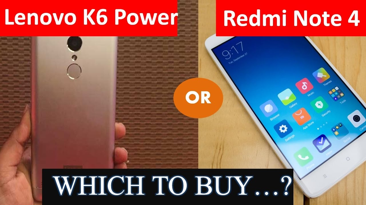Redmi Note 4 vs Lenovo K6 Power | Processor | Camera | Other Features |