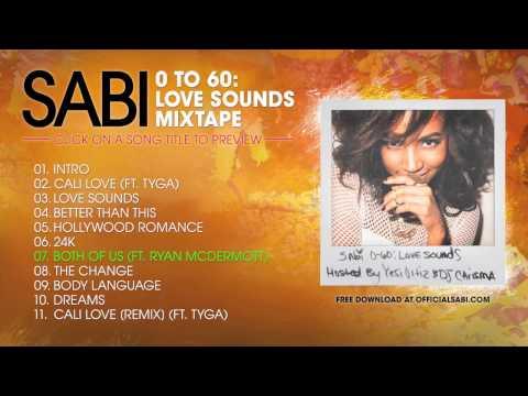 Sabi - 0-60: Love Sounds [MIXTAPE PLAYBACK]
