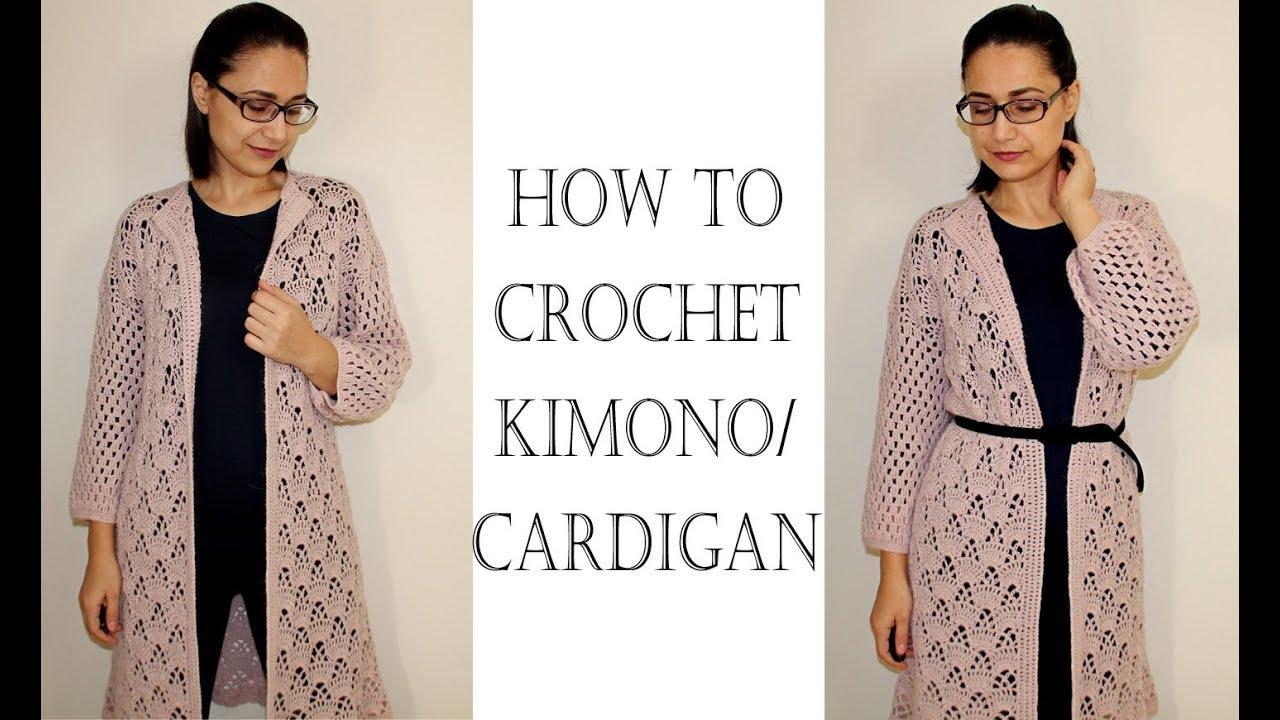 How To Crochet Easy Kimono Cardigan Youtube