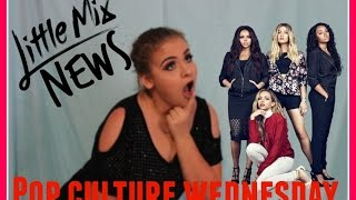 Little Mix News - Pop Culture Wednesday // Elise Wheeler