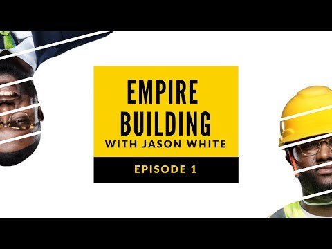 What's A Foundation Without Structure? | Episode 1 | Empire Building with Jason White