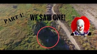 HUNTING KILLER CLOWNS WITH DRONE! WE FOUND ONE! (NOT CLICKBAIT!)