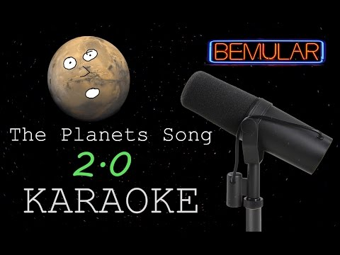 Bemular - The Planets Song 2.0 (karaoke version)