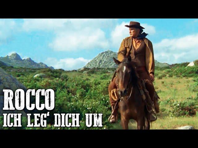 Rocco - Ich leg' dich um | ITALOWESTERN | Wilder Westen | Cowboy Klassiker | Deutsch