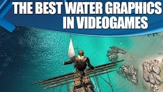 The Best Water In Videogames