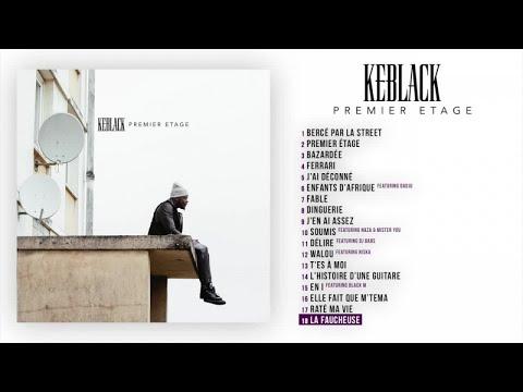 KeBlack - La Faucheuse [Audio Officiel]