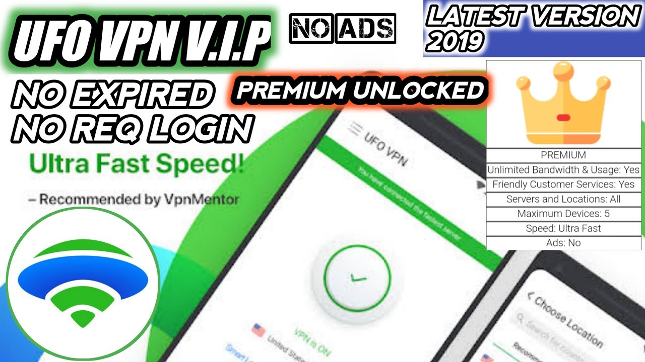 UFO VPN VIP NO EXPIRED v3 0 2 FINAL MOD 2019 | APK PREMIUM UNLOCKED LATEST