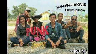 Download Video PUNK's LOVE StORY 2018 MP3 3GP MP4