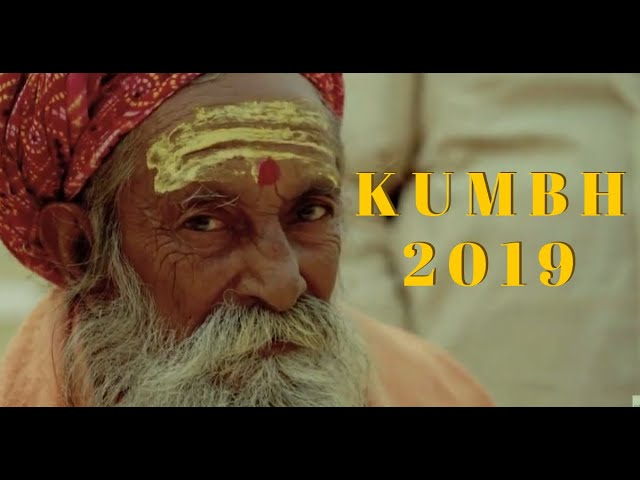 Kumbh Mela 2019 -  कुम्भ मेला 2019 | Prayagraj | Kumbh Mela | India | Travel Video | Uttar Pradesh