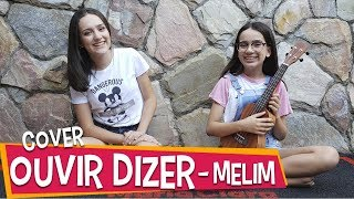 Baixar Melim - Ouvi Dizer (Cover by Maria Clara e Mariana)