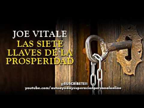 LAS SIETE LLAVES DE LA PROSPERIDAD – JOE VITALE (audiolibro)