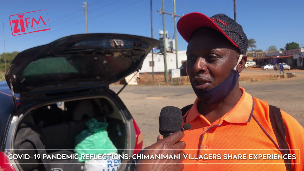 COVID-19 PANDEMIC REFLECTIONS: CHIMANIMANI VILLAGERS SHARE EXPERIENCES.