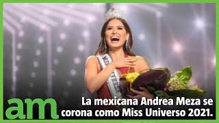 Miss Universo 2021: Andrea Meza la mexicana que se llevó la corona