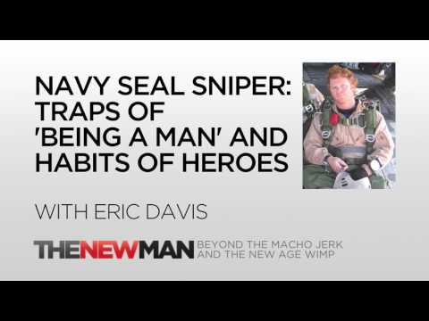 Traps Of 'Being A Man' And Habits Of Heroes | Eric Davis | The New Man Podcast with Tripp Lanier