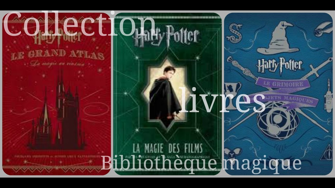 Collection Livres Bibliotheque Magique Harry Potter