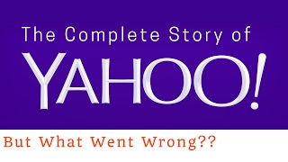 Why did yahoo fail? (The Story you want to know!!)