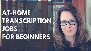 At Home Transcription Jobs for Beginners