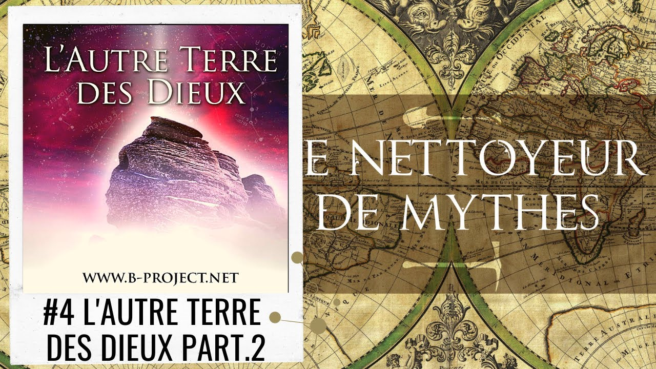 Le Nettoyeur de Mythes #04 L'Autre Terre des Dieux