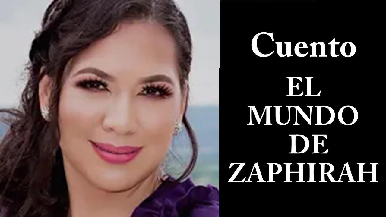 El Mundo de Zaphirah en el canal de You Tube del poeta Sergio Armando Rodriguez.