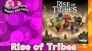 Rise of Tribes - Chit Chat with Mandi and Caryl