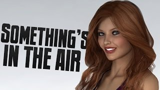 NERDY GIRL IS HOT? - Something's In The Air #4