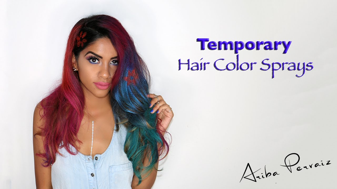 Temporary Hair Color Sprays Hair Tutorial Ariba Pervaiz Youtube