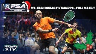 Squash: Christmas Cracker - Ma. ElShorbagy v Kandra - Full Match - British Open 2018