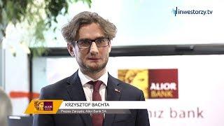 Alior Bank SA, Krzysztof Bachta - Prezes Zarządu, #265 PREZENTACJE WYNIKÓW