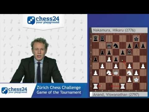 Game of the Tournament: Anand - Nakamura, Zürich Chess Challenge 2015