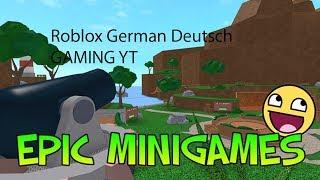 Neue Spiele in Roblox Epic Minigames Deutsch German