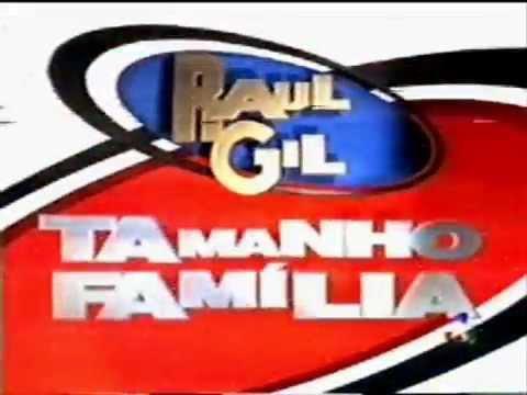CHAMADA RAUL GIL TAMANHO FAMILIA