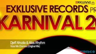 Djeff Afrozila Alias Rhythm Voce Me Chamou Original Mix