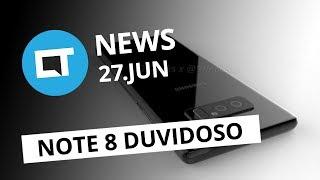 Design duvidoso Galaxy Note 8; Novo WannaCry na Europa; YouTube Uptime [CT News]