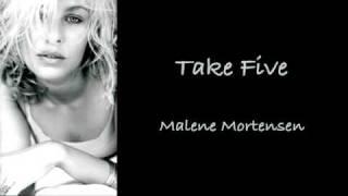 Malene Mortensen - Take Five