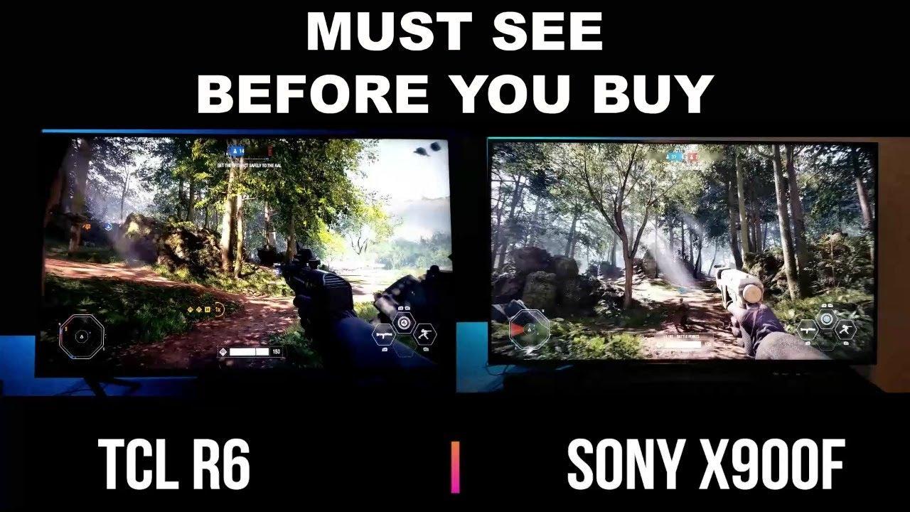 Sony X900F vs TCL R615