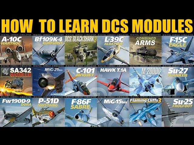 Explained: The Best Way To Learn DCS WORLD Modules