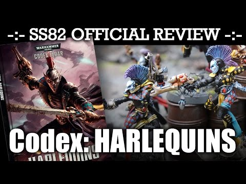 StrikingScorpion82 Official HARLEQUINS Codex Review! | HD