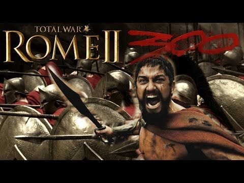 Total War: Rome II - The Battle of the Film 300!