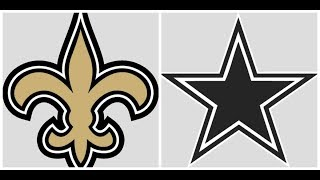 Dallas Cowboys Vs. New Orleans Saints LIVE STREAM Reaction & Play By Play!