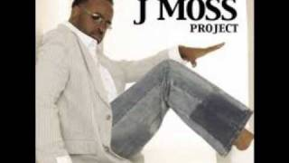 J Moss-Give You More