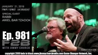 Ep. 981 FADE to BLACK Jimmy Church w/ Rabbi Ariel Bar Tzadok : Ancient Aliens : LIVE