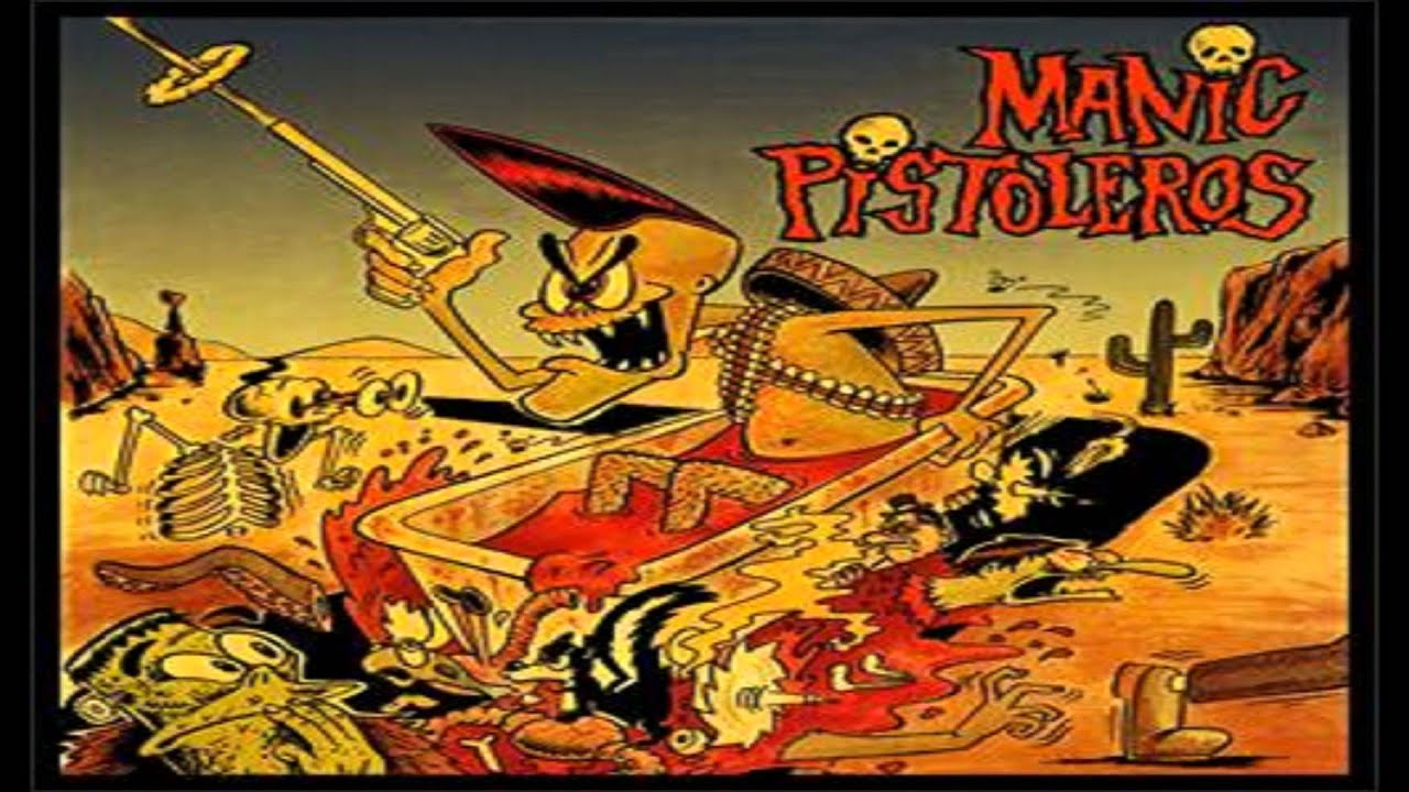 The Manic Pistoleros-Don't Waste My Time