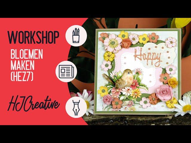 Workshop: Bloemen Maken (Techniek: Hobby & Zo 7)